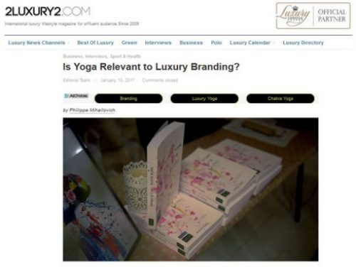 YUXA (Luxe + yoga), relevant for Luxury Brands? – Philippe Mihailovich